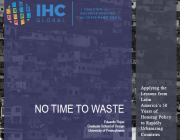 No Time to Waste: Applying the Lessons from Latin America's 50 Years of Housing Policy to Rapidly Urbanizing Countries